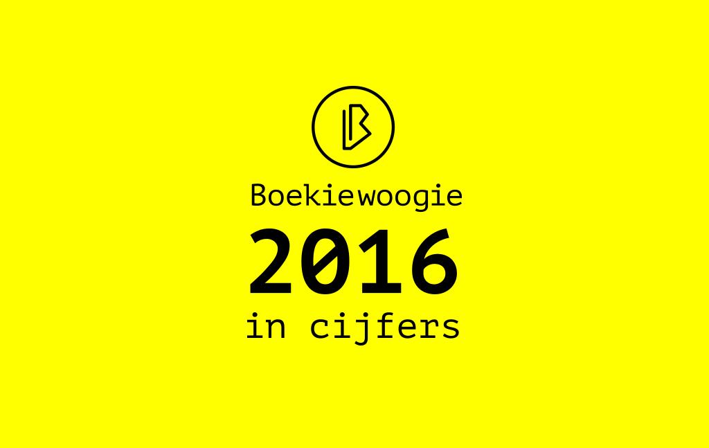 2016, het jaar van Boekiewoogie in cijfers