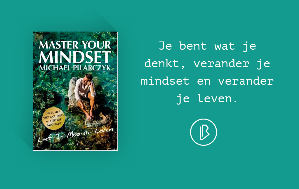 Recensie: Michael Pilarczyk - Master Your Mindset