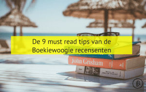 De 9 must-read tips van de Boekiewoogie recensenten