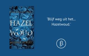 Recensie: Melissa Albert – Hazelwoud