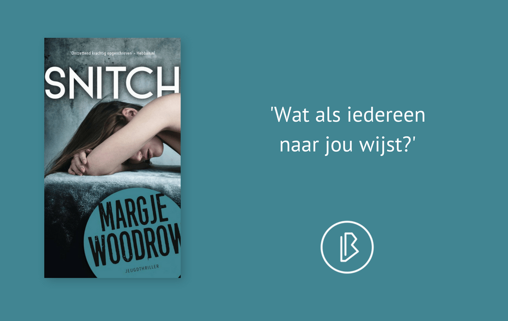 Recensie: Margje Woodrow — Snitch