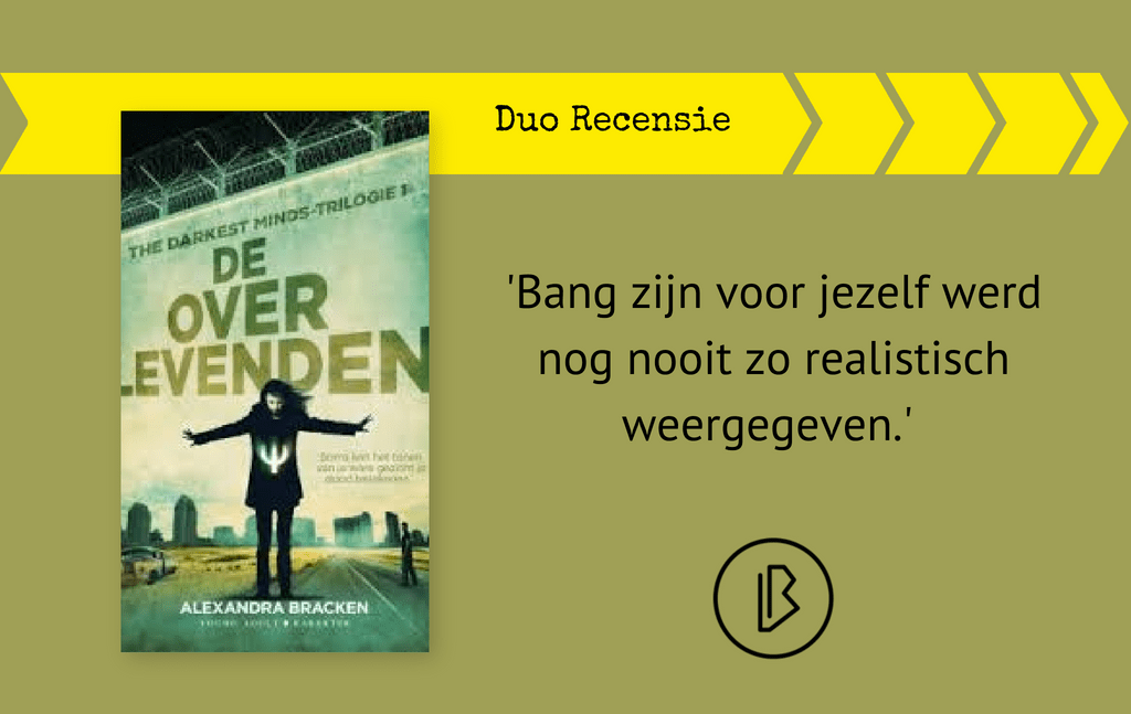 Duo-recensie: Alexandra Bracken – De Overlevenden (The Darkest Minds-trilogie 1)