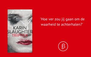 Recensie: Karin Slaughter – Triptiek