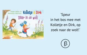 Recensie: Pieter Feller – Kolletje & Dirk: daar is de wolf