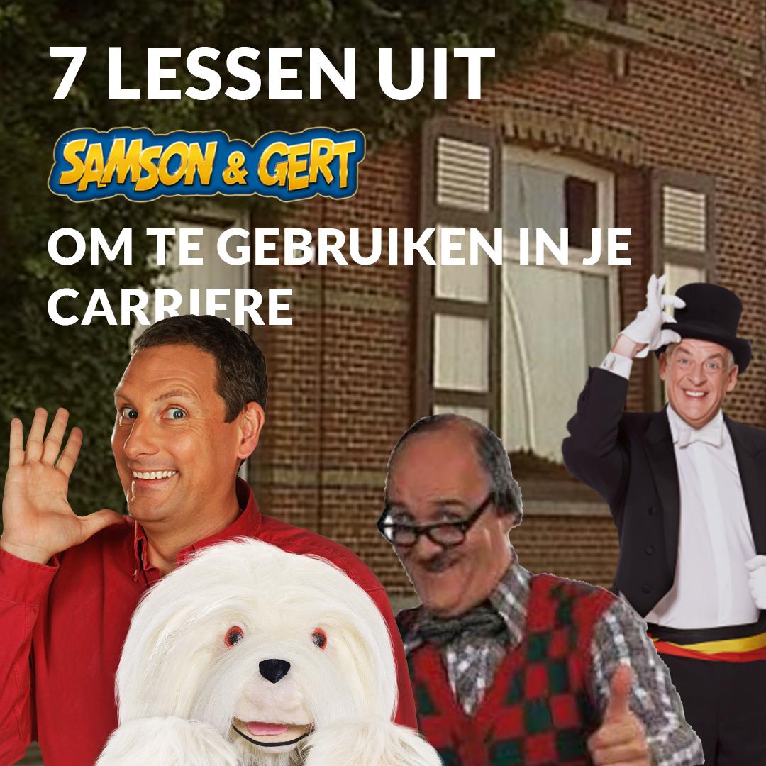7 Lessen Uit Samson & Gert-Liedjes Die Je Kunt Gebruiken In Je Carrière