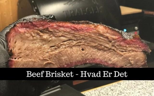 Beef Brisket – hvad er det