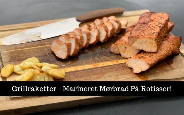 Grillraketter – Røget og Marineret Mørbrad På Rotisseri