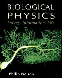 Biological Physics: Energy, Information, Life written by Philip Nelson