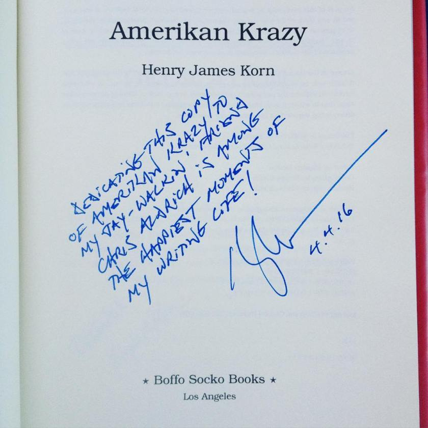 I'm honored by the kind inscription from @henryjameskorn in my association copy of #AmerikanKrazy.