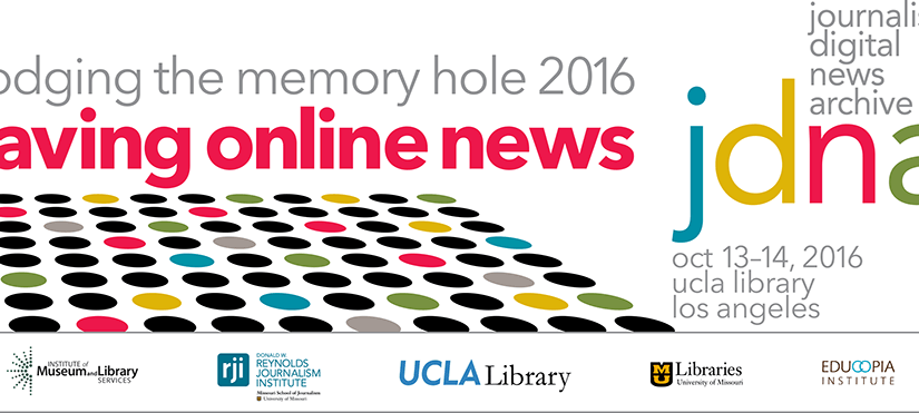 Notes from Day 1 of Dodging the Memory Hole: Saving Online News | Thursday, October 13, 2016