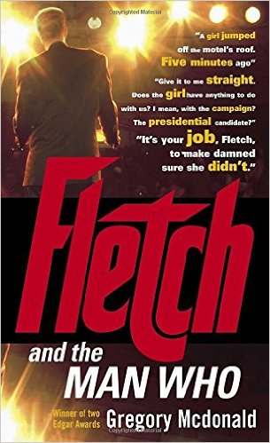 Fletch and the Man Who Book Cover