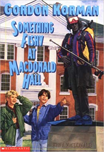 Book cover of Something Fishy at Macdonald Hall by Gordon Korman