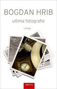 Ultima fotografie - Bogdan Hrib