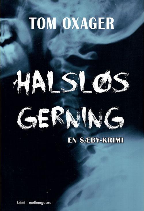 Halsløs Gerning - en Sæby krimi Book Cover