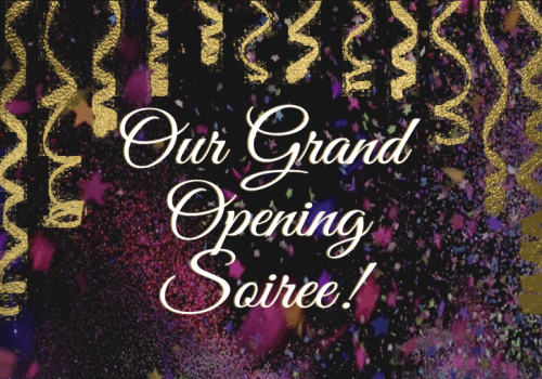 Grand Opening Soiree