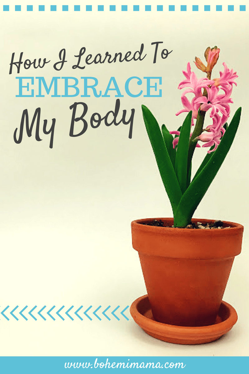 Learning to embrace my body was a major step in finding mental and emotional well-being. It's not easy, but you can do it!
