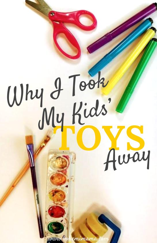 Why I took my kids' toys away and how it helped my kids learn to be content, happy, generous people (and saved me an insane amount of nagging and discipline!)