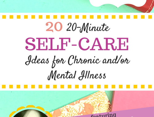 20 20-Minute Self-Care Ideas for Chronic and/or Mental Illness | Busy moms, especially those with chronic physical or mental illnesses, NEED self-care. But how do you find the time? It doesn't have to be hard, click here for 20 quick and awesome ideas!