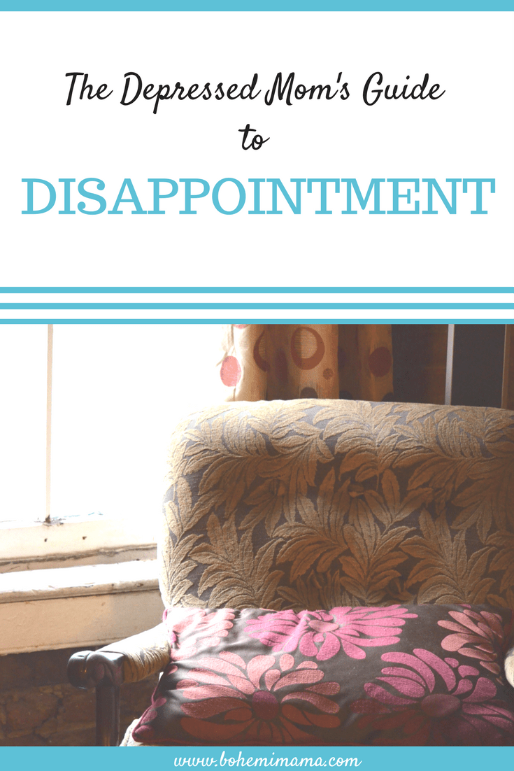 Disappointments happen. How you handle them can make or break your day, even your week. Learn how to work through feelings of frustration, sadness, and fear in the midst of motherly depression, exhaustion, and loneliness so that you can weather life's inevitable storms with strength and courage. Click the photo to learn more.