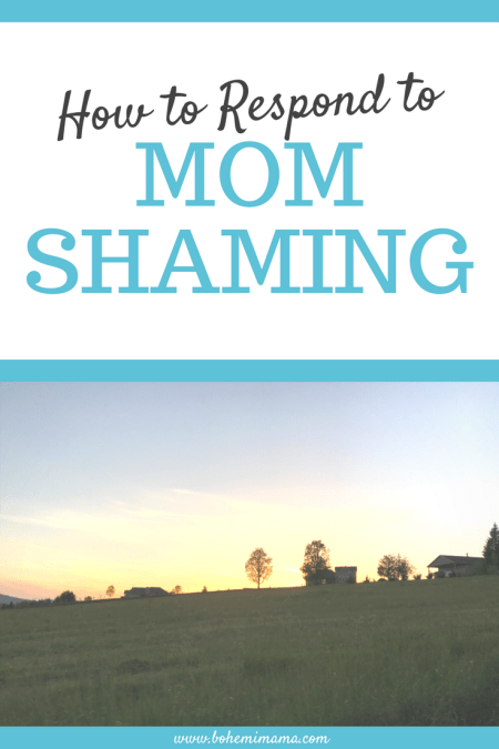 Mom shaming is the worst! Don't let someone else's opinion of you or your parenting ruin your day. Learn how to respond to that *helpful* stranger or family member now, so you're ready next time (cause, let's face it, there WILL be a next time!)