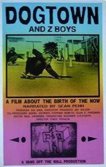 Poster for documentary film, Dogtown and Z-Boys