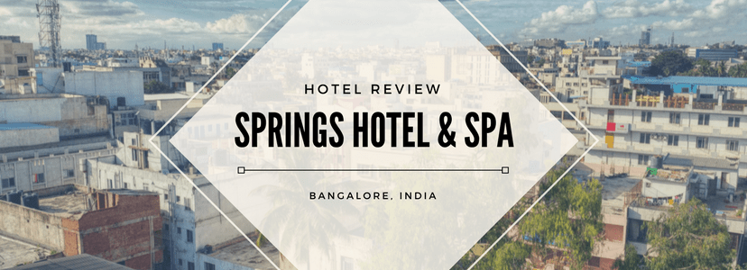 Springs Hotel and Spa, Bangalore, Hotels, India, Hotel Review