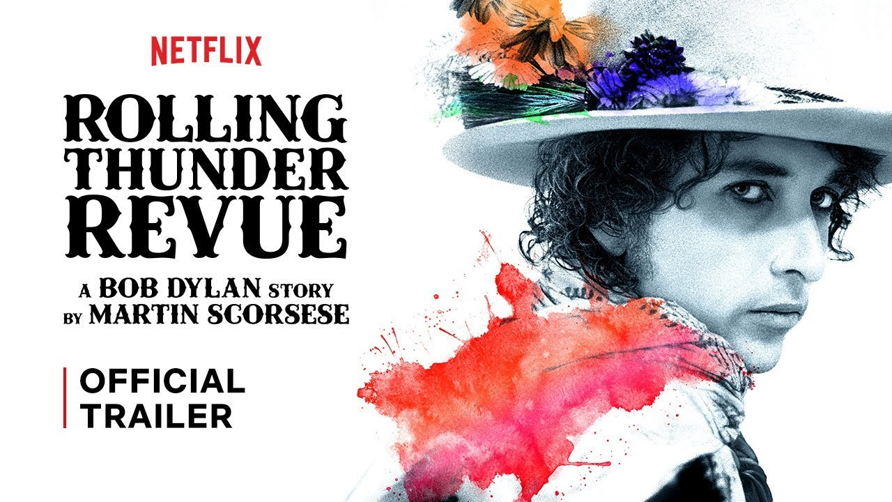Trailer] Rolling Thunder Revue: A Bob Dylan Story by Martin Scorsese