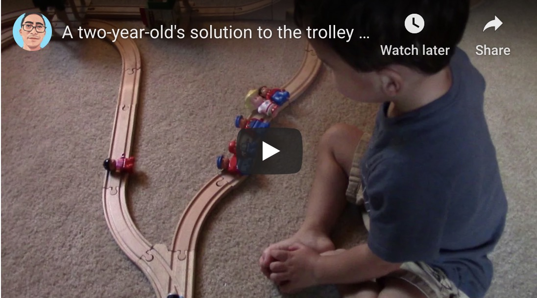 A two-year-old's approach to the trolley problem