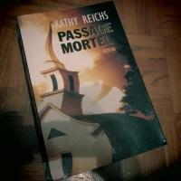«Passage Mortel» de Kathy Reichs – Temperence Brennan à l'assaut du Québec