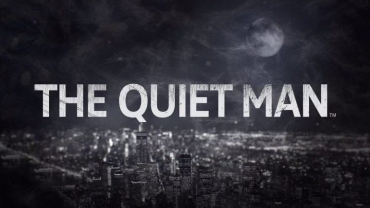 E3 2018 : The Quiet Man