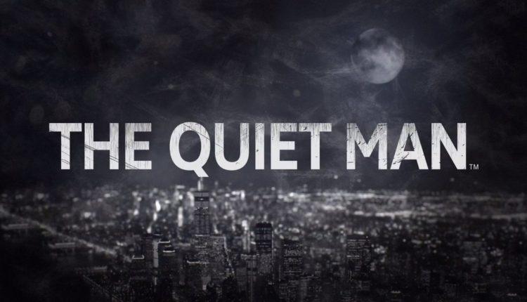 E3 2018 : The Quiet Man