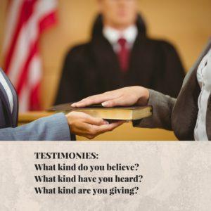 testimonies