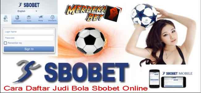 Cara Daftar Judi Bola Sbobet Online