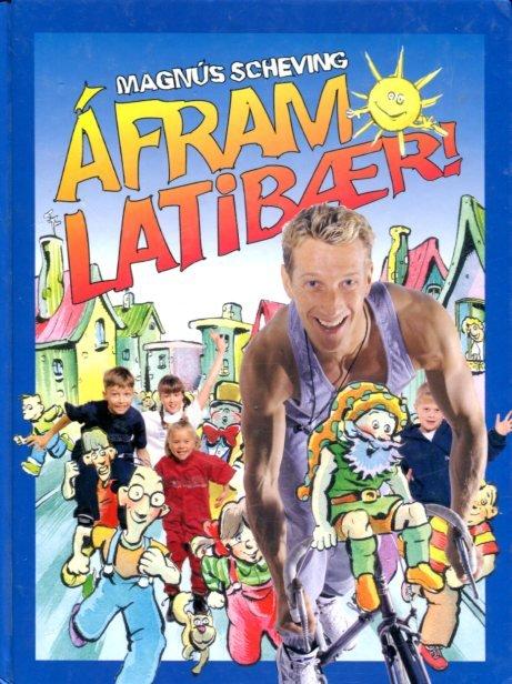 Áfram Latibær - Magnús Scheving