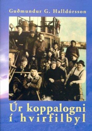 Úr koppalogni í hvirfilbyl - Guðmundur G. Halldórsson