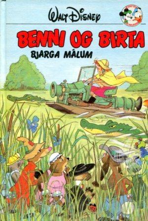 Benni og Birta bjarga málum. Disney ævintýri