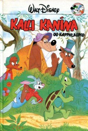 Kalli kanína og kapphlaupið. Disney ævintýri