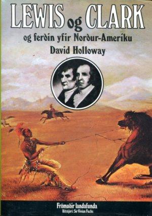 Lewis og Clark og ferðin yfir Norður-Ameríku framhlið