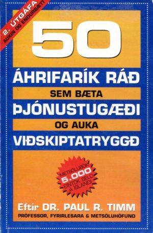 50 áhrifarík ráð sem bæta þjónustugæði - Dr Paul R Timm