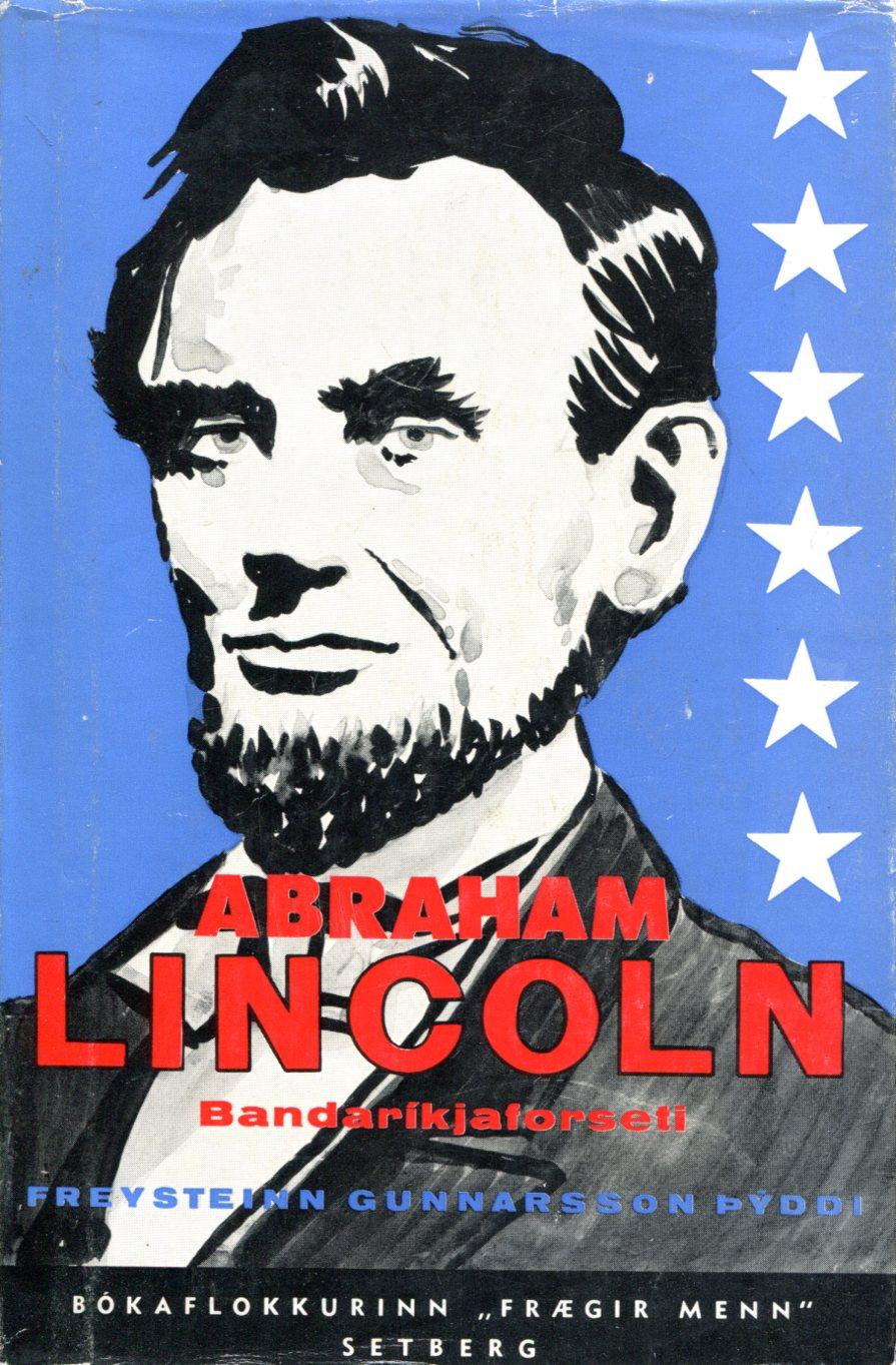 Abraham Lincoln Bandaríkjaforseti