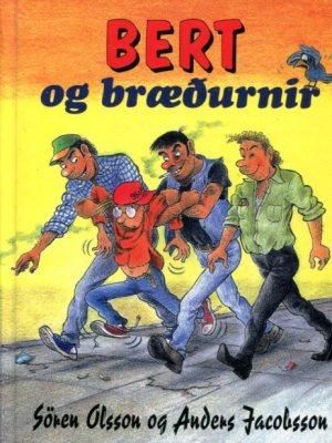 Bert og bræðurnir - Sören Olsson og Anders Jacobsson