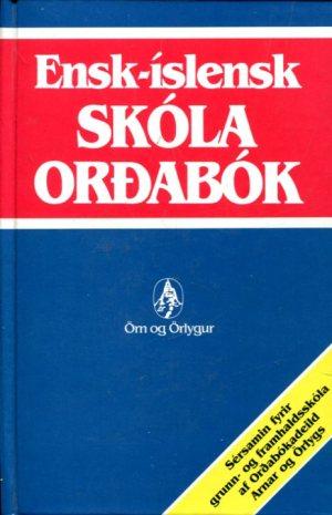 Ensk-íslensk skólaorðabók - Örn og Örlygur 1986