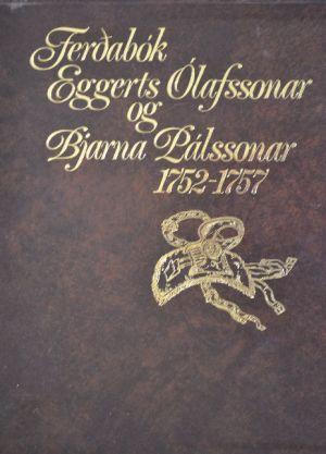 Ferðabók Eggerts Ólafssonar og Bjarna Pálssonar 1752-1757