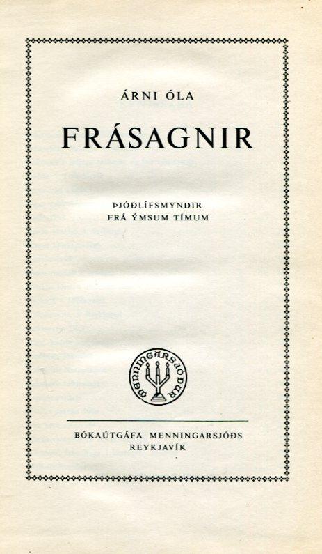 Frásagnir þjóðlífsmyndir frá ýmsum tímum - Árni Óla