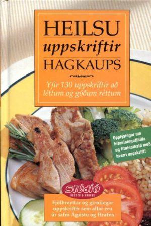 Heilsuuppskriftir Hagkaups - Stúdíó Ágústu og Hrafns