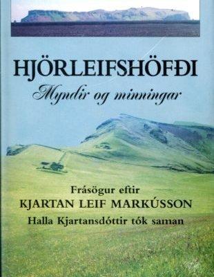 Hjörleifshöfði myndir og minningar