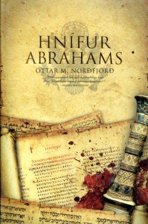 Hnífur Abrahams - Óttar M Norðfjörð