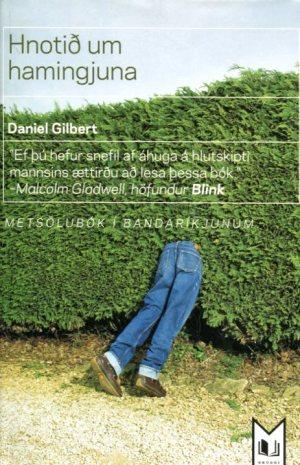 Hnotið um hamingjuna - Daniel Gilbert