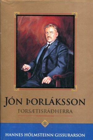 Jón Þorláksson - Hannes Hólmsteinn Gissurarson