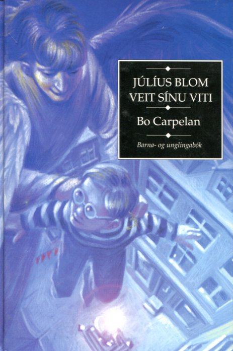 Júlíus Blom veit sínu viti - Bo Carpelan